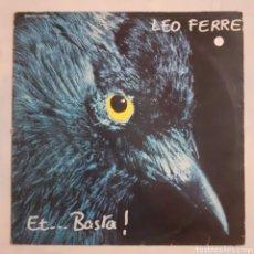 Discos de vinilo: LEO FERRE. ET... BASTA! 920.449. 1973 FRANCIA. DISCO VG+. CARÁTULA VG+.. Lote 214764791