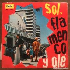 Discos de vinil: VV.AA. - SOL, FLAMENCO Y ¡OLÉ! - EP MARFER 1967 - CONCHITA DEL MAR, EL JOSE, GRAN BANDA TAURINA. Lote 214782336