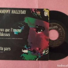 "Disques de vinyle: 7"" JOHNNY HALLYDAY ‎– CEUX QUE L'AMOUR A BLESSÉS SELLO: PHILIPS ‎– 60 09 013 SPAIN PRESS EX-/EX-. Lote 214805387"