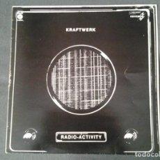 Discos de vinilo: KRAFTWERK -RADIO-ACTIVITY - LP CAPITOL 1976 ED. ESPAÑOLA 10C 062-82.087 BUENAS CONDICIONES. Lote 214806978