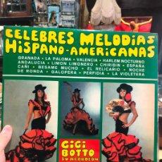 Discos de vinilo: LP CELEBRES MELODIAS HISPANO - AMERICANAS. Lote 214840272