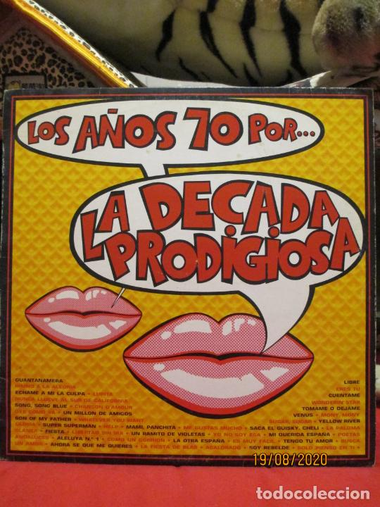 LA DÉCADA PRODIGIOSA ?– LOS AÑOS 70 POR... LA DÉCADA PRODIGIOSA (Música - Discos - LP Vinilo - Grupos Españoles de los 70 y 80)