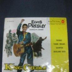 Discos de vinilo: ELVIS PRESLEY. KING CREOLE. TROUBLE + 3. EP RCA VICTOR 1962. Lote 243836065