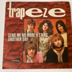 Discos de vinilo: ANTIGUO EP TRAPEZE SEND ME NO MORE LETTERS ANHOTHER DAY. Lote 214899936
