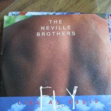 Discos de vinilo: THE NEVILLE BROTHERS ?– FLY LIKE AN EAGL. Lote 214939138