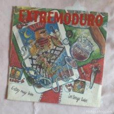 Discos de vinil: EP SINGLE EXTREMODURO: ESTOY MUY BIEN 1993 DG-061. Lote 215032690