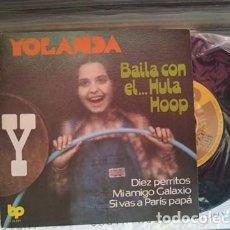 Discos de vinilo: YOLANDA PARCHIS (BAILA CON EL HULA HOOP) EP ESPAÑA 1979 (EPI12). Lote 215041351