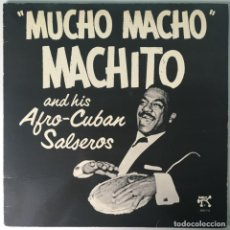 Discos de vinilo: MACHITO AND HIS AFRO-CUBAN SALSEROS – MUCHO MACHO, 2 LPS, US 1975 PABLO RECORDS. Lote 215048072