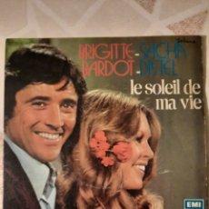 Discos de vinilo: BRIGITTE BARDOT Y SACHA DISTEL. LE SOLEIL DE MA VIE. SINGLE.. Lote 215048602