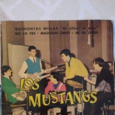 Discos de vinilo: LOS MUSTANG. SU PRIMER VINILO. NO LO VES . EP.. Lote 215051112