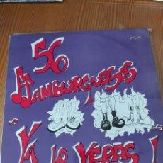 Discos de vinil: DISCO VINILO LP 56 HAMBURGUESAS. Lote 215060110