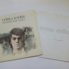Discos de vinilo: LOTE 2 LP: GORKA KNÖRR - NIK NAHI DUDANA (1975) + HERRI BAT GARA (1978) - EUSKAL MUSIKA FOLK EUSKERA. Lote 215067926