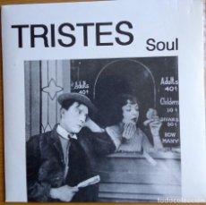 Discos de vinilo: TRISTES: SOUL. Lote 215070033