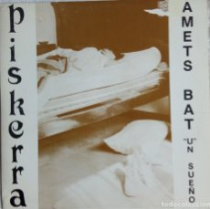Discos de vinilo: PISKERRA: AMETS BAT. Lote 215070957