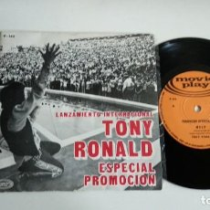 Dischi in vinile: SINGLE-TONY RONALD-LANZAMIENTO INTERNACIONAL-ESPECIAL PROMOCION-SPAIN-MUY RARO-EXCELENTE CONDICIONES. Lote 215100497