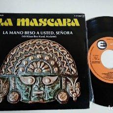 Dischi in vinile: SINGLE-LA MASCARA-LA MANO BESO A USTED,SEÑORA-1978-SPAIN-PROMOCIONAL-EXCELENTE CONDICIONES-. Lote 215101362