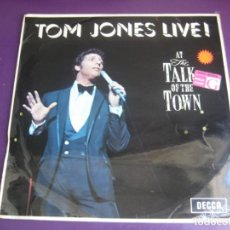 Discos de vinilo: TOM JONES LIVE! AT THE TALK OF THE TOWN LP DECCA EDICION ORIGINAL INGLESA - BALADA POP LOUNGE 60'S. Lote 215133227