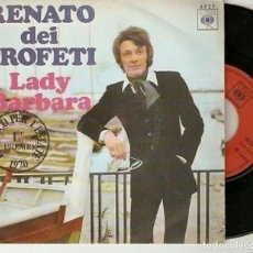 "Discos de vinilo: RENATO DEI PROFETI 7"" SPAIN 45 LADY BARBARA 1970 SINGLE VINILO POP 1º PREMIO CONCURSO DISCO L´ESTATE. Lote 215138725"