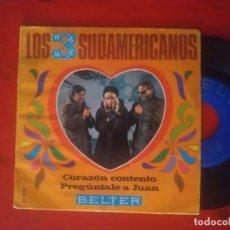 Discos de vinil: LOS TRES 3 SUDAMERICANOS EP BELTER 1969 CORAZON CONTENTO/ PREGUNTALE A JUAN/ TIERRA VIRGEN/ NO ME IL. Lote 215140342