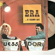 "Discos de vinilo: WESS & DORI 7"" SPAIN 45 ERA E SIAMO QUI 1975 SINGLE VINILO DUO POP ITALIANO BUEN ESTADO OFERTA MIRA. Lote 215142118"