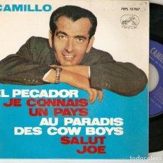 """Discos de vinilo: CAMILLO 7"""" SPAIN EP 45 EL PECADOR + 3 SINGLE VINILO 1963 SINGLE VINILO POP FRANCES LA VOZ DE SU AMO. Lote 215146981"""