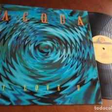 Discos de vinilo: ACQUA – I LOVE U-LP-ESPAÑA-1995-. Lote 215150947
