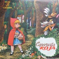 Discos de vinilo: CAPERUCITA ROJA SINGLE SELLO COLUMBIA AÑO 1964. Lote 215156291