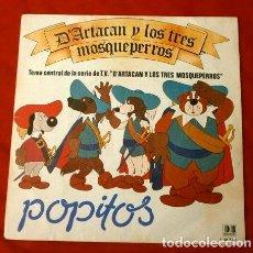 Discos de vinilo: POPITOS (SINGLE 1982) D'ARTACAN Y LOS TRES MOSQUEPERROS - TEMA CENTRAL DE LA SERIE DE TV. Lote 215299615