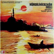 Discos de vinilo: KEMAL GÜRSES - KÜRDILIHICAZKÂR FASLI - LP TURKEY 1974 - S&S LP 1703. Lote 215314798