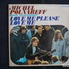Discos de vinilo: MICHEL POLNAREFF LOVE ME PLEASE LOVE ME, DISC AZ HISPAVOX HAZ 277 - 18. Lote 215409248