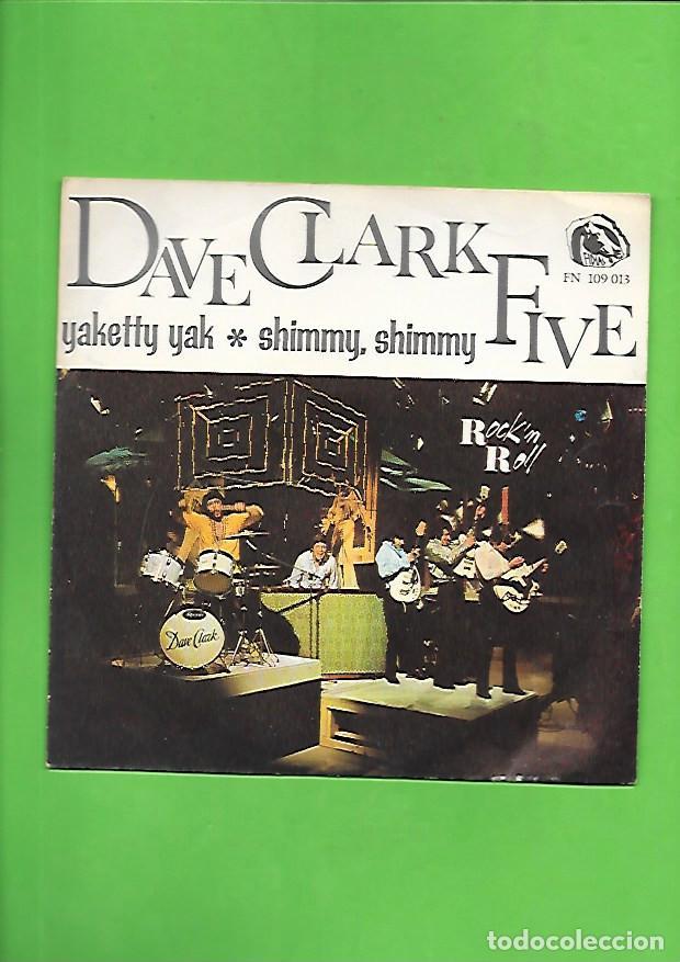 DAVE CLARK FIVE YAKETTY YAK, FIDIAS EMBER FN 109.013 (Música - Discos - Singles Vinilo - Pop - Rock - Internacional de los 70)