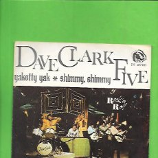 Discos de vinilo: DAVE CLARK FIVE YAKETTY YAK, FIDIAS EMBER FN 109.013. Lote 215463407