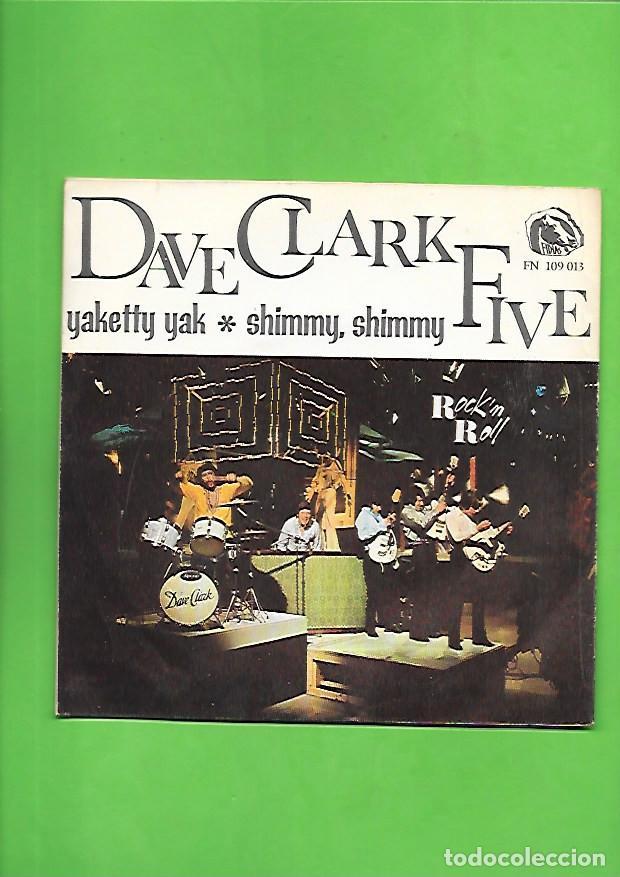 Discos de vinilo: DAVE CLARK FIVE YAKETTY YAK, FIDIAS EMBER FN 109.013 - Foto 2 - 215463407