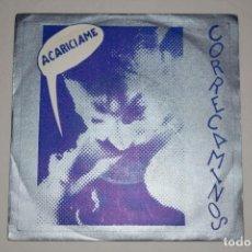 Discos de vinilo: DISCO VINILO SINGLE CORRECAMINOS ACARICIAME IMPACT RECORDS SL 1990 RAREZA. Lote 215497990