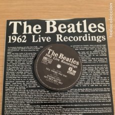 Discos de vinilo: THE BEATLES SINGLE 1962 LIVE RECORDINGS. Lote 215511723