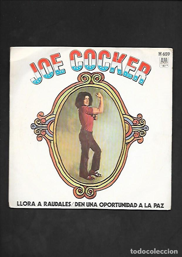 JOE COCKER LLORA A RAUDALES, AM RECORDS HISPAVOX H 659 (Música - Discos - Singles Vinilo - Pop - Rock - Internacional de los 70)