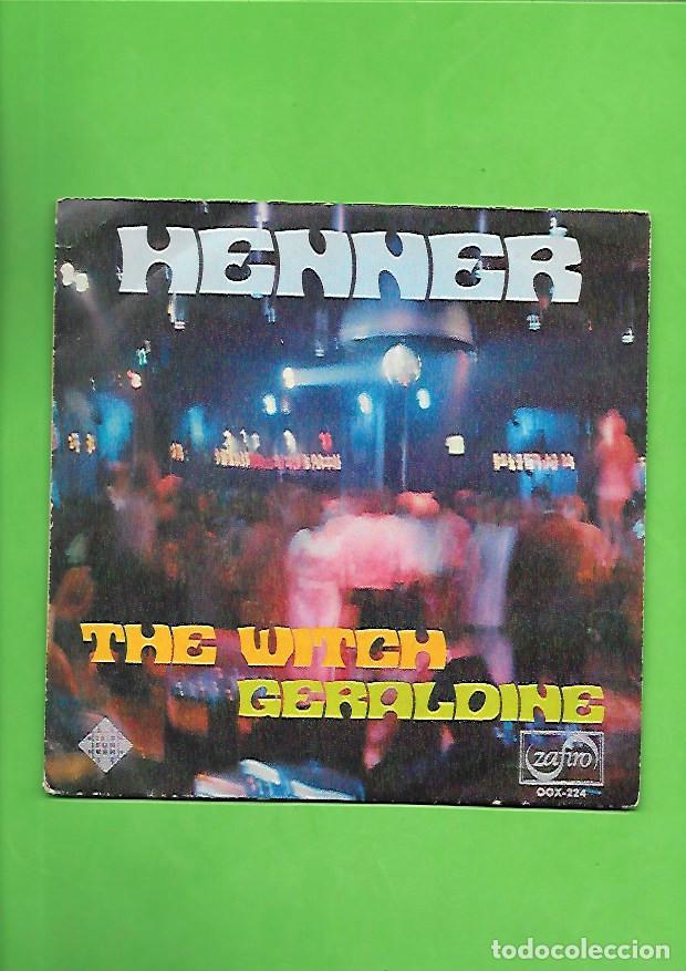 HENNER THE WITCH, ZAFIRO TELEFUNKEN OOX - 224 (Música - Discos - Singles Vinilo - Pop - Rock - Internacional de los 70)