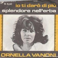 Discos de vinilo: 45 GIRI ORNELLA VANONI IO TI DARO' DI PIU' DISCHI RICORDI ARTONE HOLLAND SANREMO 66 COVER FRASTAGLI. Lote 215575653