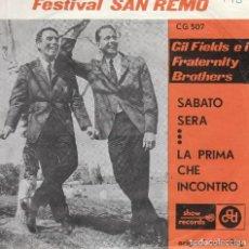 Discos de vinilo: 45 GIRI FESTIVAL SANREMO GIL FIELDS E I FRATHERNITY BROTHERS SABATO SERA /LA PRIMA CHE INCONTRO BELG. Lote 215575878