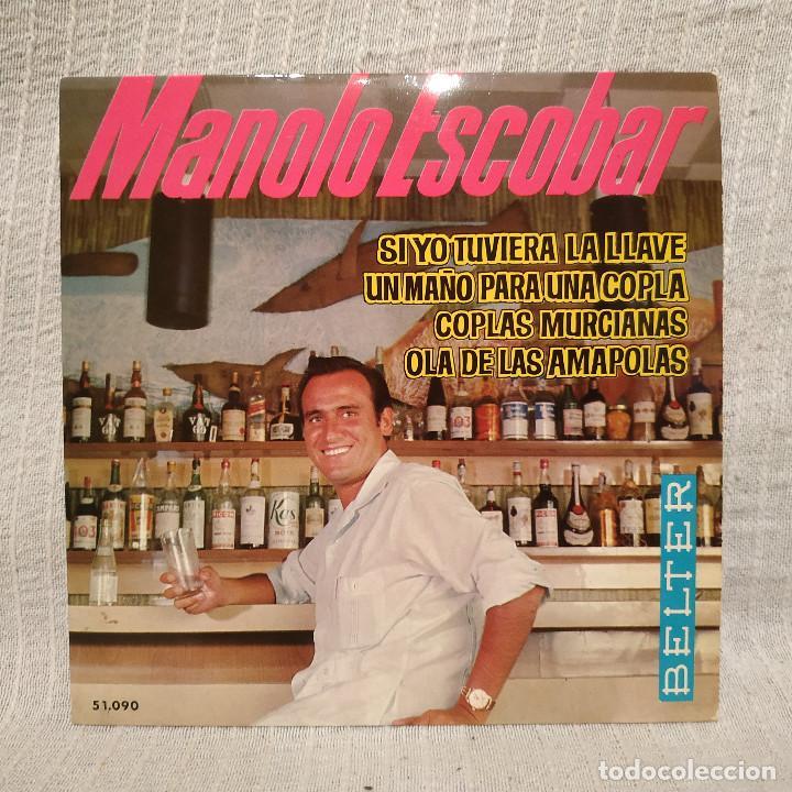 MANOLO ESCOBAR - SI YO TUVIERA LA LLAVE + 3 - RARO EP BELTER DEL AÑO 1964 EN ESTADO COMO NUEVO (Música - Discos de Vinilo - EPs - Flamenco, Canción española y Cuplé)