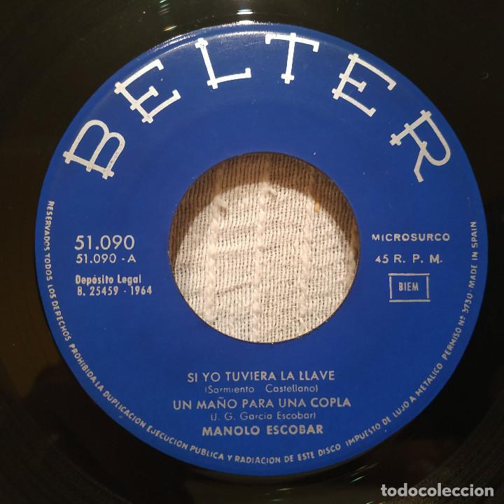 Discos de vinilo: MANOLO ESCOBAR - SI YO TUVIERA LA LLAVE + 3 - RARO EP BELTER DEL AÑO 1964 EN ESTADO COMO NUEVO - Foto 3 - 215585516