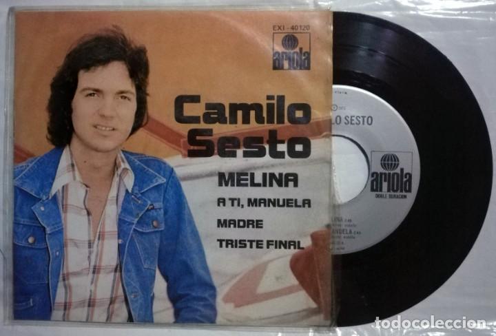 CAMILO SESTO - MELINA / A TI, MANUELA / MADRE / TRISTE FINAL - 1975 MÉXICO (RARO) (Música - Discos de Vinilo - EPs - Solistas Españoles de los 70 a la actualidad)