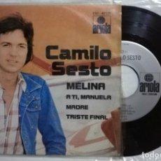 Discos de vinilo: CAMILO SESTO - MELINA / A TI, MANUELA / MADRE / TRISTE FINAL - 1975 MÉXICO (RARO). Lote 215596508