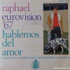 Discos de vinilo: RAPHAEL. HABLEMOS DEL AMOR. EUROVISION 67. EP. Lote 215605002