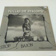 Discos de vinilo: TULLIO DE PISCOPO - STOP BAJON (PRIMAVERA). Lote 215610621