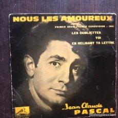 Discos de vinilo: NOUS LES AMOREUX. JEAN CLAUDE PASCAL. PRIMER GRAN PREMIO EUROVISION 1961. Lote 215642987