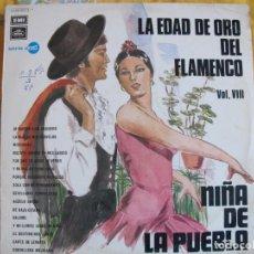 Disques de vinyle: LP - LA NIÑA DE LA PUEBLA - LA EDAD DE ORO DEL FLAMENCO VOL VIII (SPAIN, EMI REGAL 1971). Lote 215657945