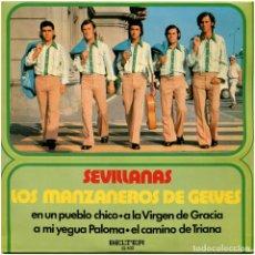 Discos de vinilo: LOS MANZANEROS DE GELVES - SEVILLANAS - EP SPAIN 1973 - BELTER 52.432. Lote 215664232