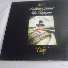 Discos de vinilo: LP ANDALUCÍA ESPIRITUAL DE FELIPE CAMPUZANO VOL. 1 CÁDIZ. Lote 215677430