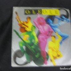 Discos de vinilo: OLE OLE. BAILANDO SIN SALIR DE CASA. SINGLE HISPAVOX 1986.. Lote 215711706